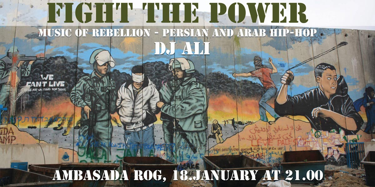 Fight the power! Music of rebellion - persian and arab hip-hop