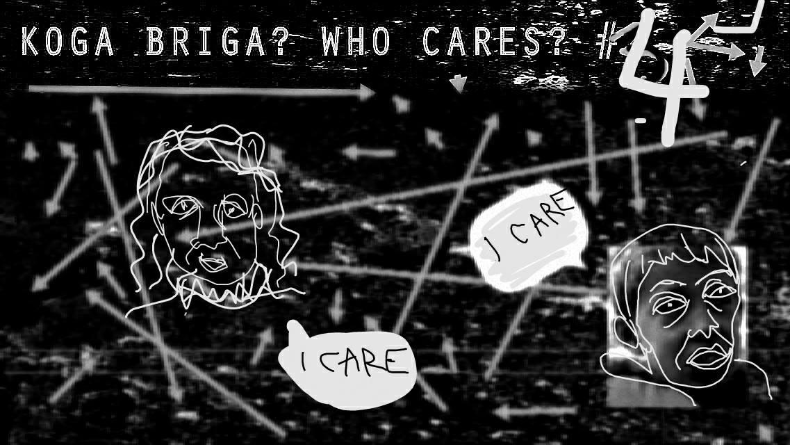 Koga Briga? #4