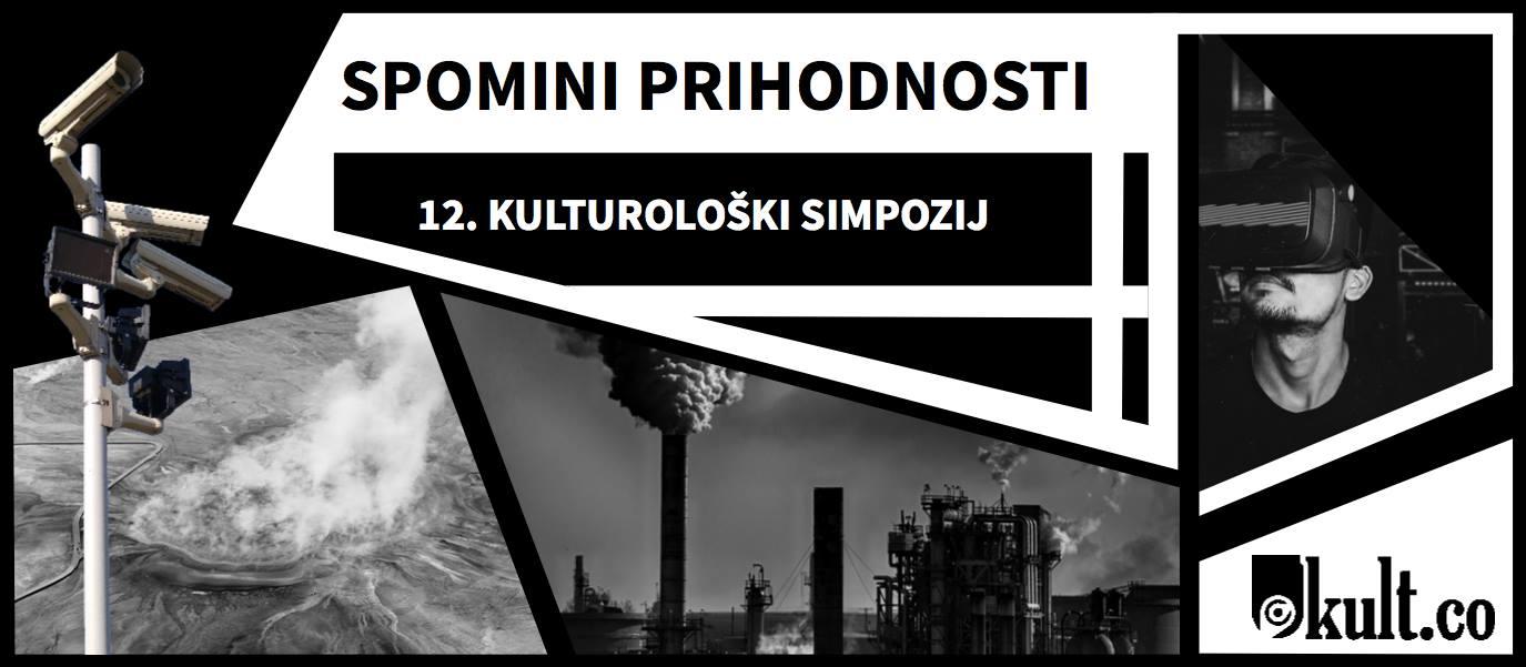 Spomini prihodnosti - 12. Kulturološki simpozij