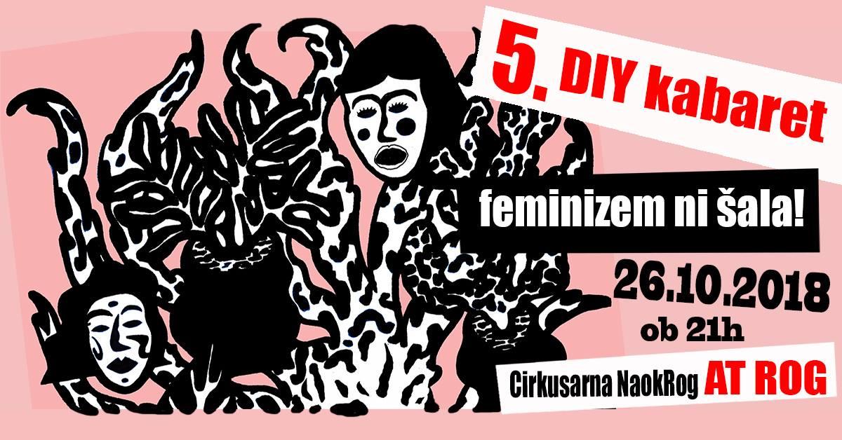 5. diy kabaret: Feminizem ni šala! + poziv za nastopajoče